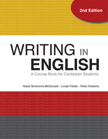 Writing in English: A Course Book for Caribbean Students - 2nd Edition