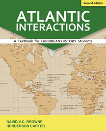 Atlantic Interactions: A Textbook for Caribbean History Students