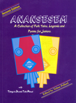 Anansesem: A Collection of Caribbean Folk Tales, Legends and Poems for Juniors – Second Edition