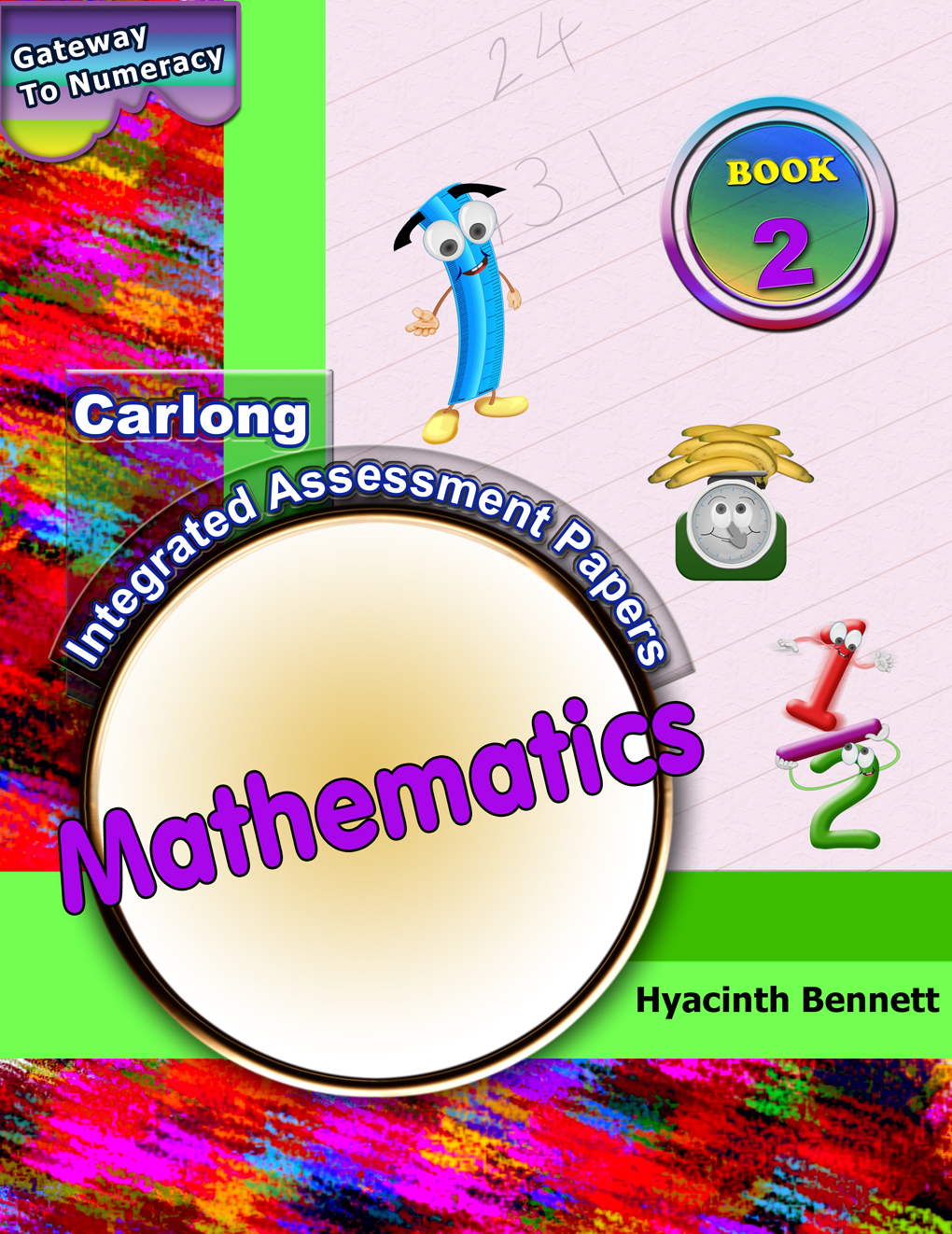 Carlong Integrated Assessment Papers Book 2 - Mathematics