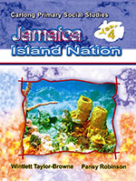 Carlong Primary Social Studies - Year 4: Jamaica: Island Nation