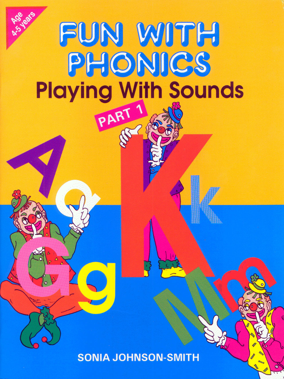Fun With Phonics - Playing With Sounds Part 1