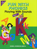 Fun With Phonics - Playing With Sounds Part 2