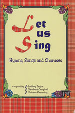 Let Us Sing: Hymns, Songs and Choruses for Caribbean Schools