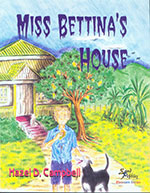 Miss Bettina's House